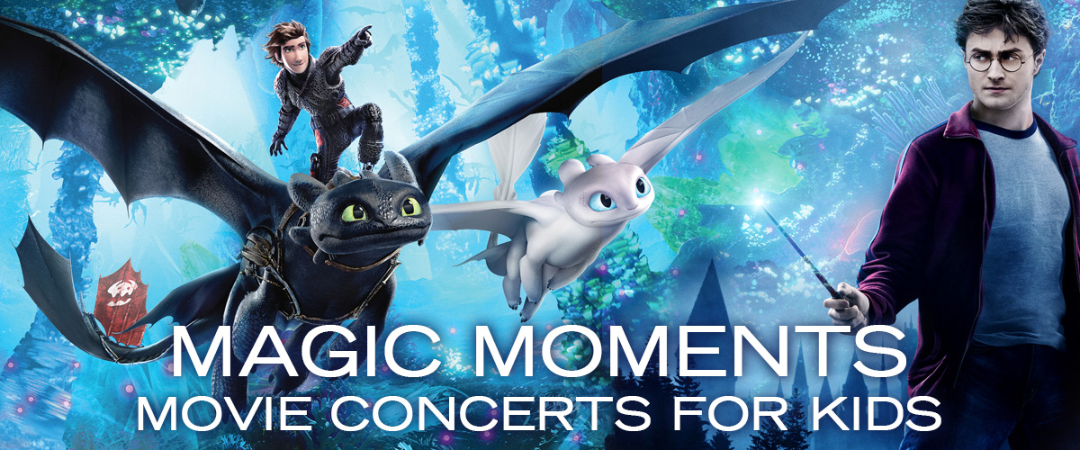Magic Moments - Movie concerts for kids