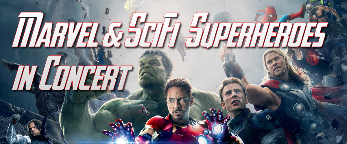 Marvel and SciFi Superheroes in Concert